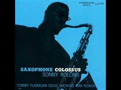 Sonny Rollins St Thomas Youtube | sonny rollins st thomas youtube