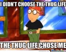 Arthur Memes - 20 best i didn t choose the thug life memes smosh