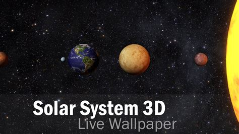live wallpaper for pc solar system solar system 3d free lwp live wallpapers android youtube