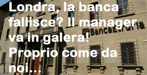 banche italiane a londra fallimento banche a londra i manager vanno in galerajeda news