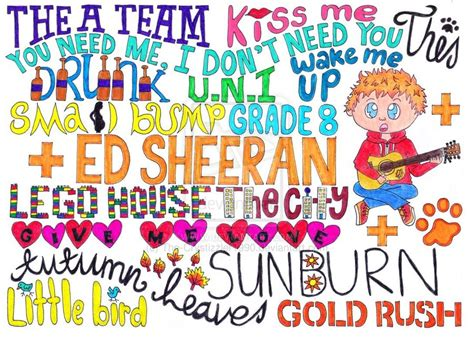 ed sheeran video songs ed sheeran song quotes quotesgram