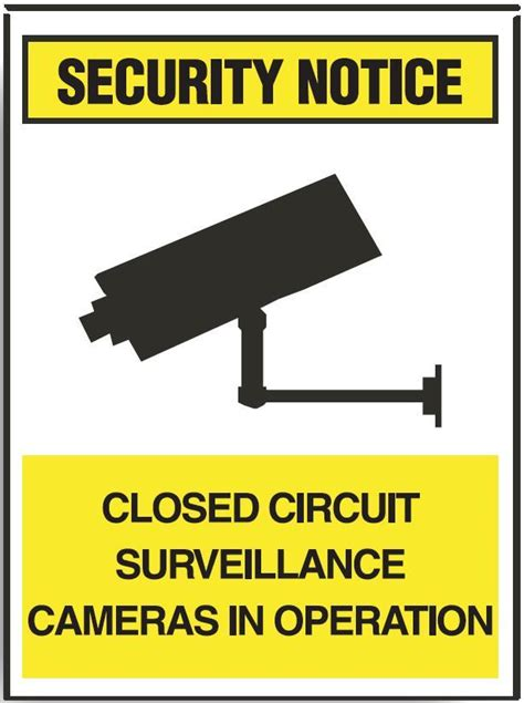 security notice sign closed circuit surveillance cameras