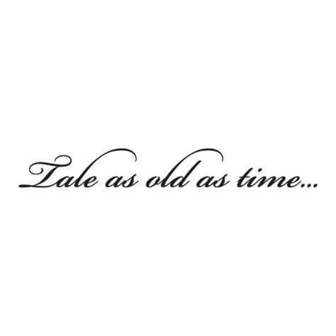 tale as old as time wall quotes decal wallquotes com