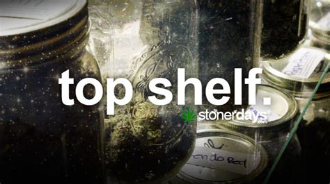 Top Shelf Dictionary stoner dictionary top shelf stoner days
