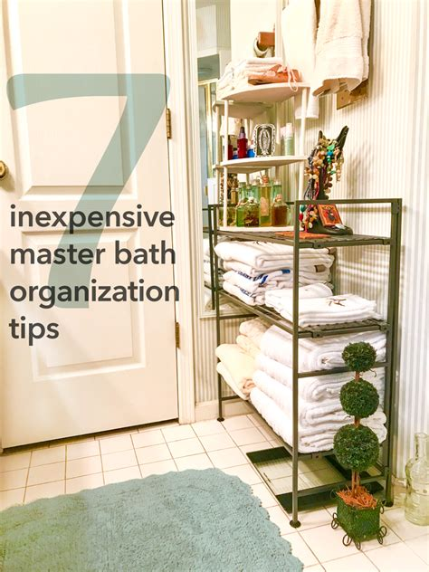 7 inexpensive master bath organization tips 2018