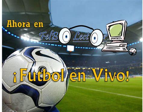 partidos de futbol en vivo gratis y resultados partidos de futbol en vivo gratis y resultados new style
