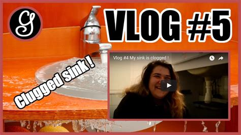 my sink is clogged vlog 5 my sink is clogged
