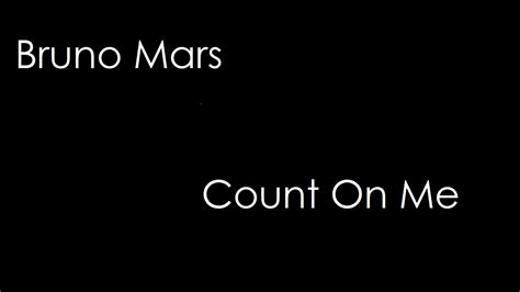 download mp3 bruno mars count me bruno mars count on me lyrics youtube