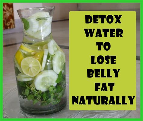 How To Detox Your Naturally With Water by Detox Water To Lose Belly Naturally Flat Belly Drink