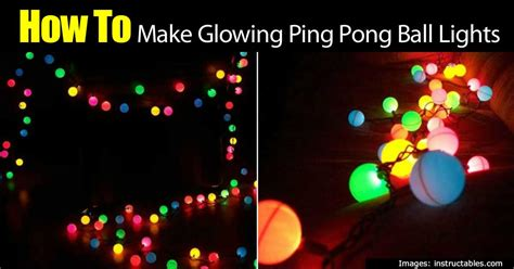light up ping pong balls how to glowing ping pong lights easy reuseable