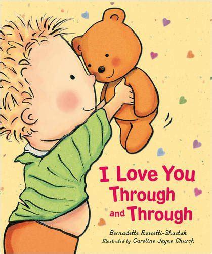 inside his bookshelf i love you through and through by bernadette rossetti shustak