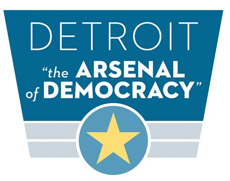 arsenal of democracy speech detroit the quot arsenal of democracy quot detroit historical
