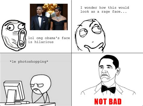 Meme Faces Comics - obama not bad meme face