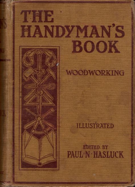 the book with pictures handyman s book woodworking hasluck 1906 ontario