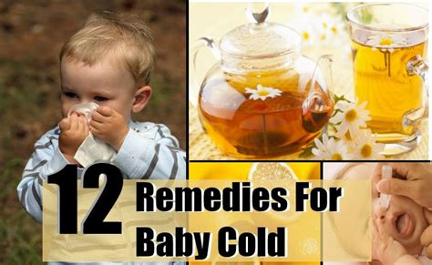 home remedies for baby cold 12 top home remedies for baby cold treatments