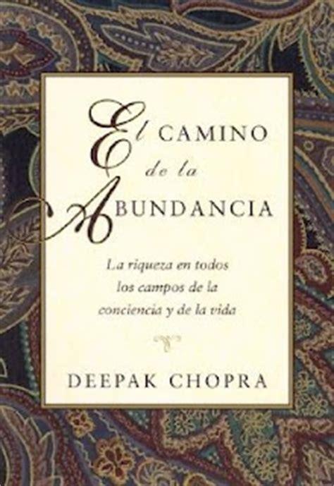 libro de la abundancia el frases de quot el camino de la abundancia quot frases libro mundi frases com