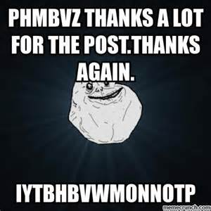 Thanks A Lot 1 phmbvz thanks a lot for the post thanks again