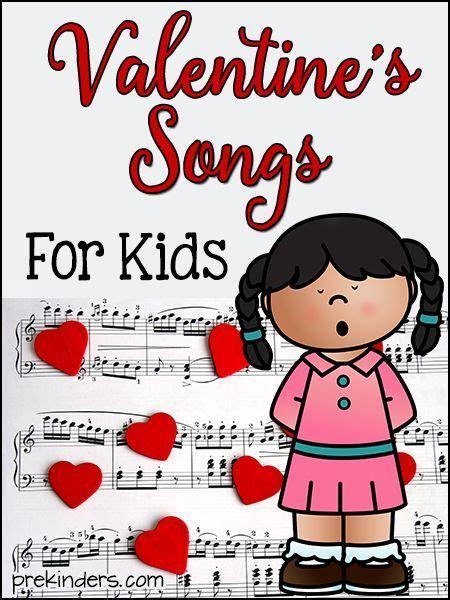 valentines songs for preschoolers s songs for artists kindergarten