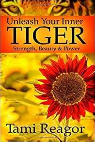unleash your inner tiger strength power tami