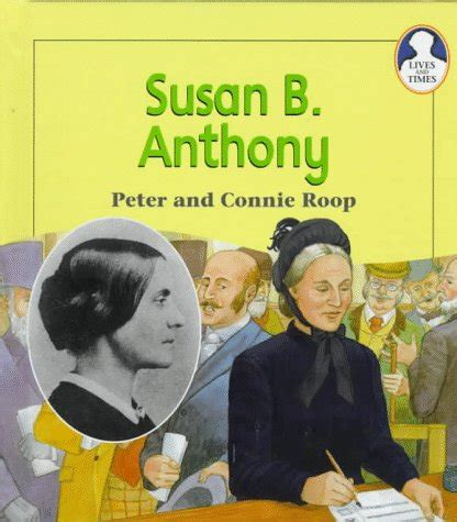 susan b anthony biography in spanish susan b anthony lexile 174 find a book metametrics inc