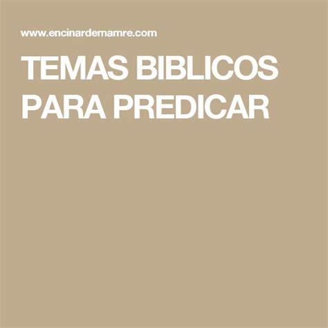 Temas Bblicos Para Predicar | temas biblicos para predicar historias b 237 blicas pinterest