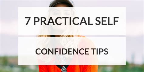 7 Tips For The Best Self by 7 Practical Self Confidence Tips Productivity