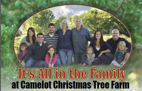 its all in the family at camelot christmas tree farm