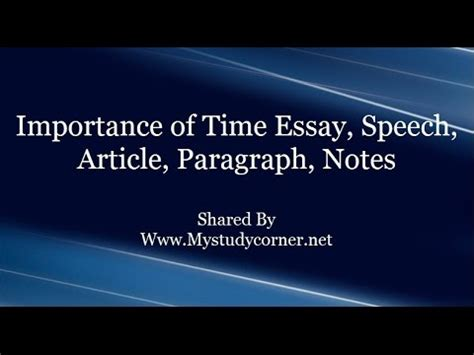Importance Of Time Essay by Importance Of Time Essay Speech Article Paragraph Notes