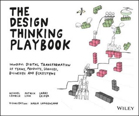 design thinking playbook kniha design thinking playbook lewrick michael