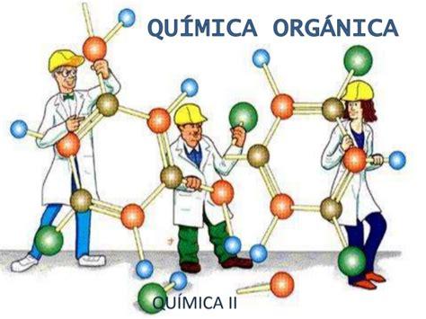 imagenes de quimica organica bloque iv introduccion a la quimica organica parte 1 2015