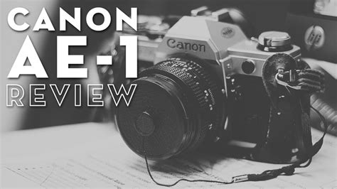 canon ae 1 35mm canon ae 1 35mm review