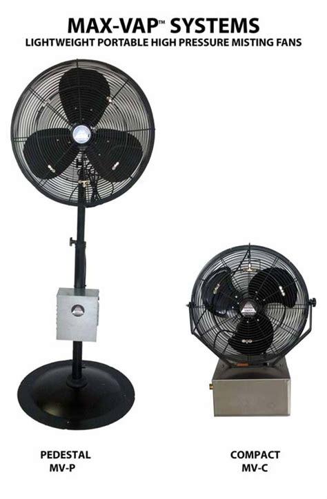high pressure misting fan max vap high pressure portable misting fans