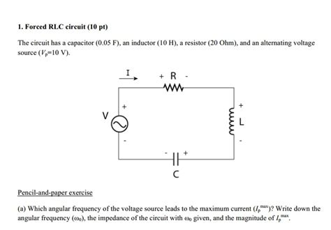 rlc circuit capacitor forced rlc circuit the circuit has a capacitor 0 chegg