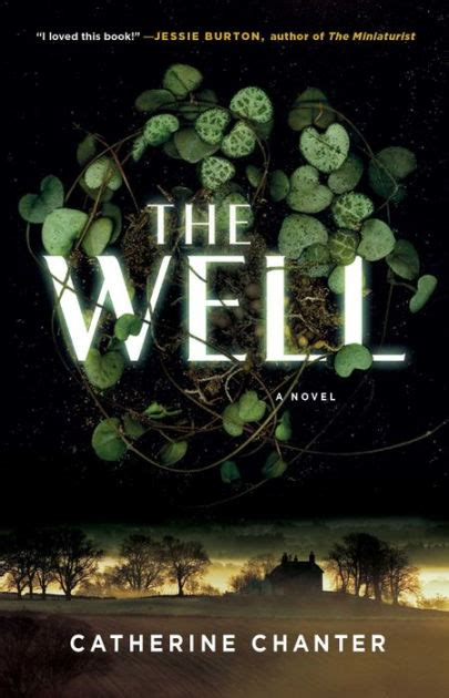 It Is Well A Novel the well a novel by catherine chanter hardcover barnes