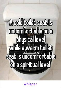Warm Toilet Seat Meme - 1000 images about funny whispers on pinterest whisper