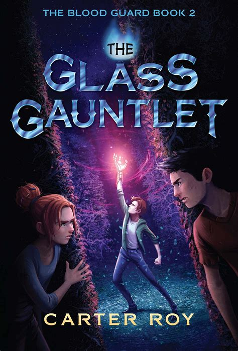 the gauntlet series 1 the glass gauntlet the blood guard series