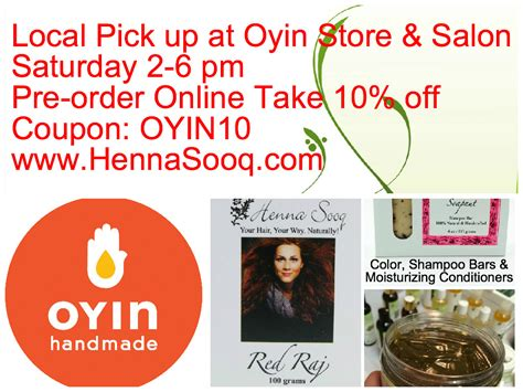 Oyin Handmade Coupons - henna at oyin handmade this saturday henna spot