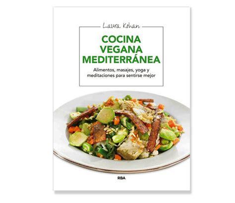 cocina vegana cocina vegana mediterr 225 nea el correo del sol