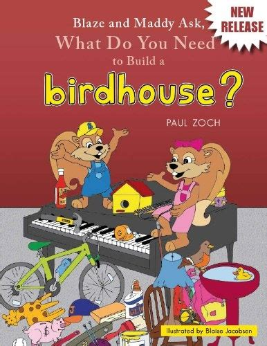 What Do You Need To Build A Bird House Bird Houses