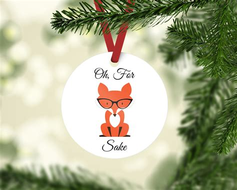 obscene christmas ornaments ready to ship oh for fox sake ornament fox ornament etsy