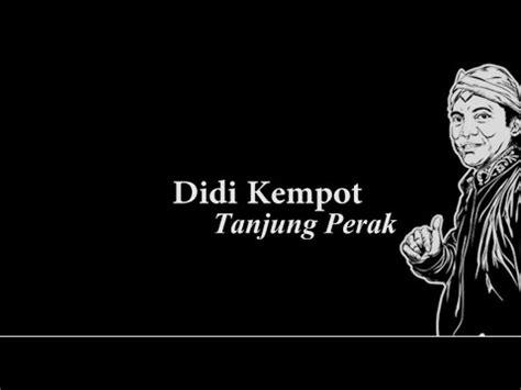 Download Mp3 Didi Kempot Tanjung Perak | download lagu didi kempot tanjung perak mp3 4 48 mb
