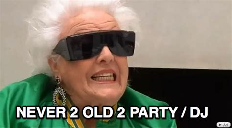 Old Lady What Meme - another week ends you look good ferris bueller and