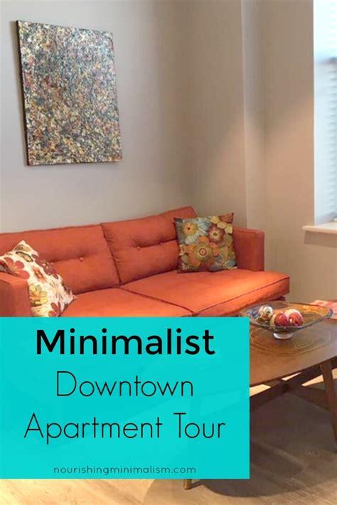 minimalist apartment tour minimalist downtown apartment tour nourishing minimalism