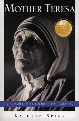 biography of mother teresa book mother teresa a complete authorized biography by kathryn