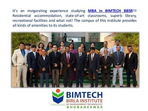 Nmiet Bbsr Mba bimtech bbsr boasts of the best cus for mba in eastern
