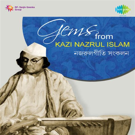 kazi nazrul islam biography in english anjali laho mor sangite mp3 song download gems from kazi