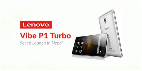 Hp Lenovo Vibe F1 Turbo lenovo vibe p1 turbo price in nepal features specifications