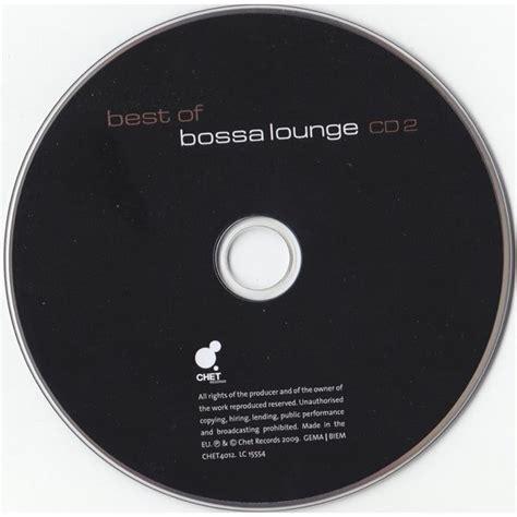 best of bossa best of bossa lounge mp3 buy tracklist