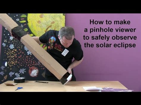 How To Make Pinhole With Paper - how to make a pinhole viewer to safely observe the solar