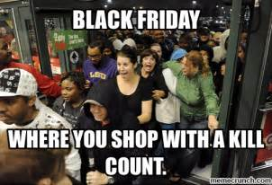 Memes Black Friday - black friday meme